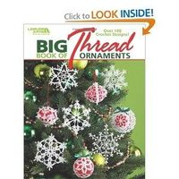 Big Book of Thread Ornaments to Crochet ( Leisure Arts #4795)