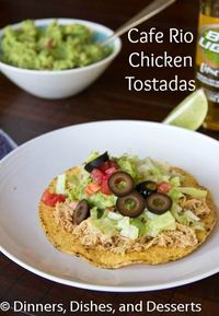 Cafe Rio Chicken Tostadas | Dinners, Dishes, and Desserts