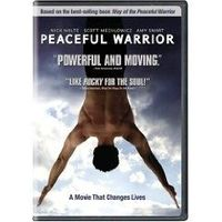 Peaceful Warrior. Life lessons for all ages :)
