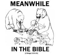 meanwhile in the bible