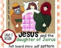 Jesus and the Daughter of Jairus Bible Story Flannel/Felt Board .PDF Pattern