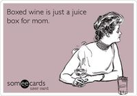 Boxed wine is just a juice box for mom.