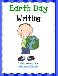 Includes 3 different types of writing paper to use with Earth Day!-2 versions (Manuscript