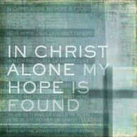in the hope of Christ i stand!