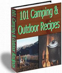101 Camping & Outdoor Recipes - Master Resell Rights. Download this Ebook at: http://www.tradebit.com/visit.php/76112/product/-/7617404