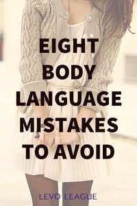 Body Language Mistakes to Avoid